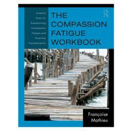 Defining Compassion Fatigue, Vicarious Trauma and Burnout