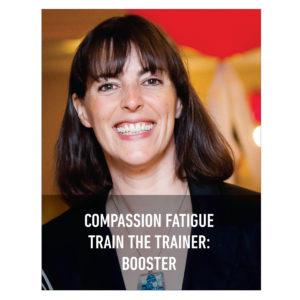 Compassion Fatigue Train the Trainer Booster